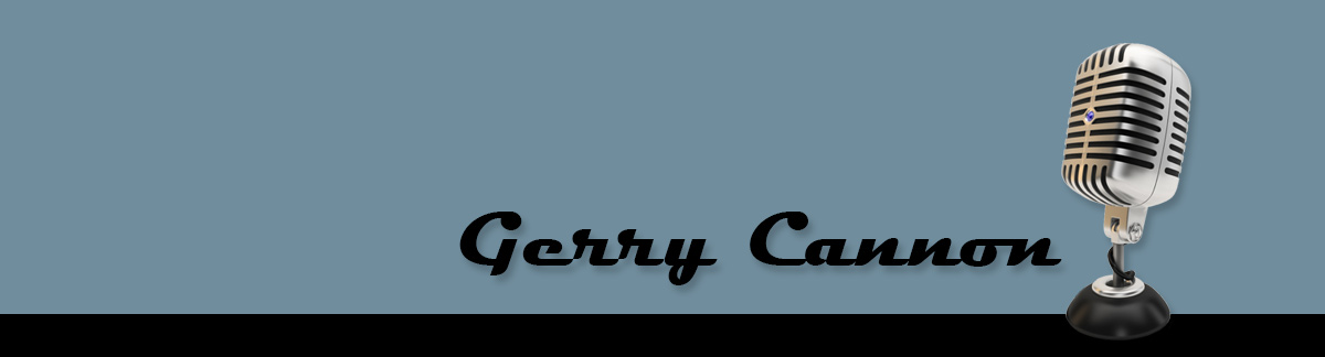 Gerry Cannon, Voice-Over Talent